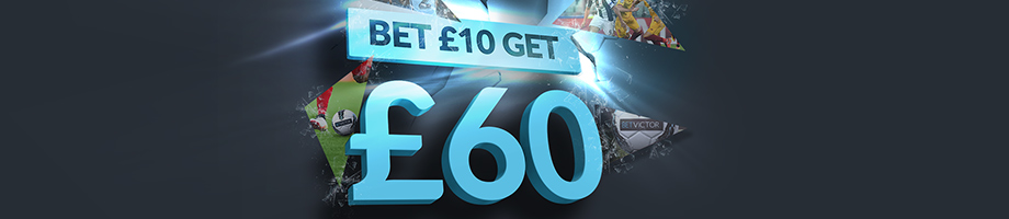 Sports Welcome Bonus Bet £10 Get £60 - BetVictor